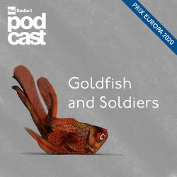 Goldfish and Soldiers