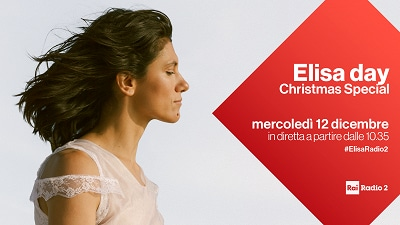 Elisa day Christmas Special - 12 dicembre a partire dalle 10.35