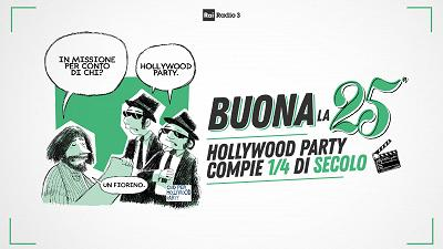 I 25 anni di Hollywood Party